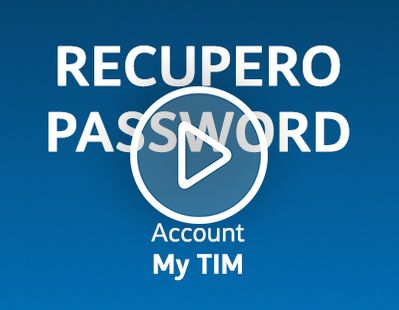 Come fare per recuperare la password di accesso a MyTIM
